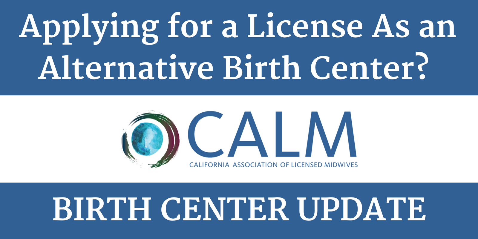 Important Development- Medi-Cal Billing for Care of Licensed Midwives Takes Key Step Forward (3)
